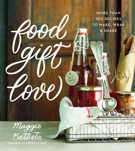 Cover image for Food Gift Love