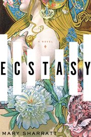 Ecstasy : a novel cover image