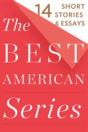 The best American Series : 14 short stories & essays cover image