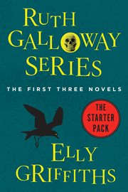 Ruth Galloway series : the first three novels cover image