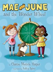 Mae and June and the wonder wheel cover image
