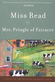 Mrs. Pringle of Fairacre cover image