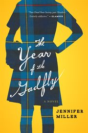 The year of the gadfly : a novel cover image