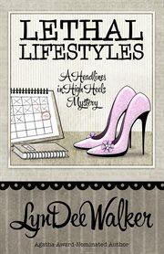Lethal Lifestyles