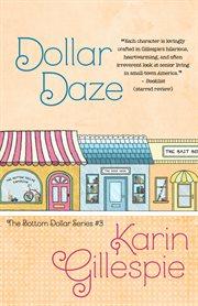 Dollar daze: the bottom dollar girls in love cover image