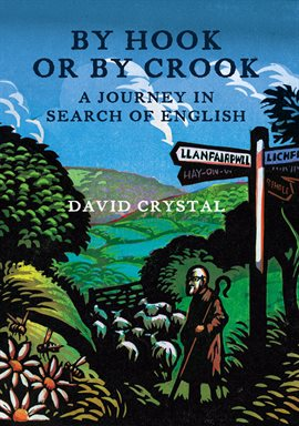 Cover image for By Hook Or By Crook: A Journey in Search of English