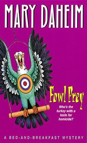 Fowl prey : Bed-and-Breakfast Series, Book 2 cover image