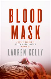 Blood mask : a novel of suspense cover image