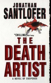 The death artist : a novel of suspense cover image