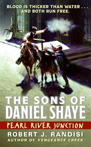 Pearl River Junction : the sons of Daniel Shaye cover image
