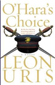 O'Hara's choice : a novel cover image
