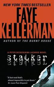 Stalker : a Peter Decker/Rina Lazarus novel cover image