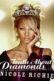 The truth about diamonds : a novel cover image
