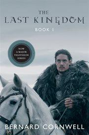 The last kingdom : a novel cover image