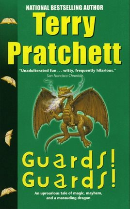 Guards! Guards! by Terry Pratchett by