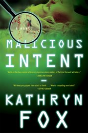 Malicious intent : a novel cover image