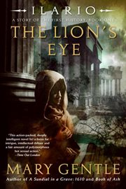 Ilario : the lion's eye : the first history cover image