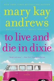 To live & die in Dixie cover image