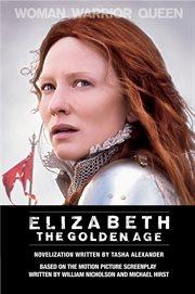 Elizabeth : the golden age cover image
