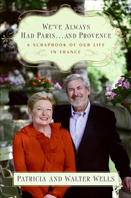 Cover image for We've Always Had Paris...and Provence
