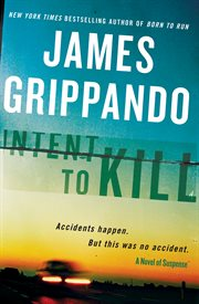 Intent to kill : a novel of suspense cover image