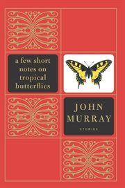 A few short notes on tropical butterflies cover image