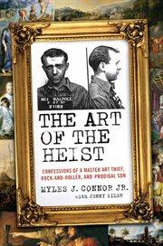 The Art Of The Heist