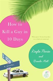 How to kill a guy in 10 days cover image