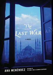 The last war : a novel cover image