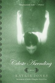 Celeste ascending : a novel cover image