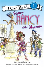 Fancy Nancy at the museum cover image