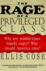 The Rage Of A Privileged Class