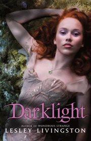 Darklight : a novel cover image