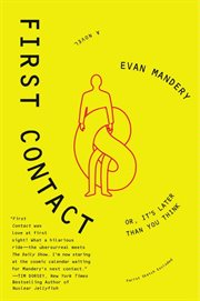 First contact, or, It's later than you think cover image
