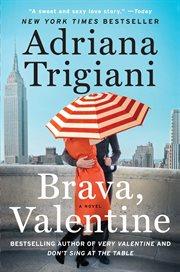 Brava, Valentine : a novel cover image