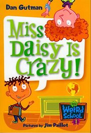Miss Daisy is crazy! cover image