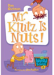 Mr. Klutz Is Nuts! cover image