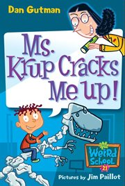 Ms. Krup cracks me up! cover image