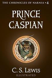 Prince Caspian - Lewis, C. S.