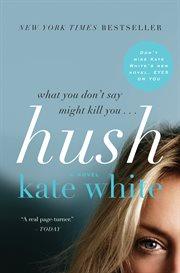 Hush : a novel cover image