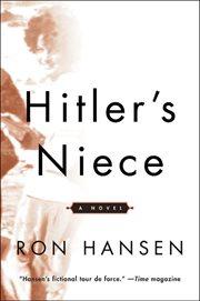 Hitler's niece : a novel cover image