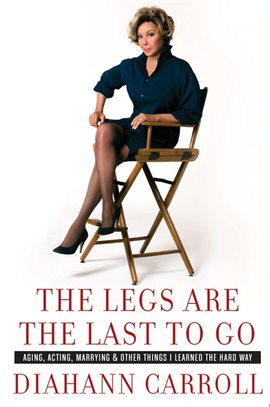 Cover image for The Legs Are the Last to Go