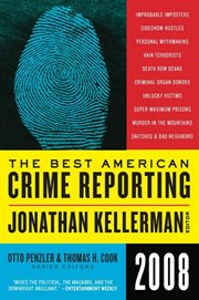 The best American crime reporting, 2008 cover image