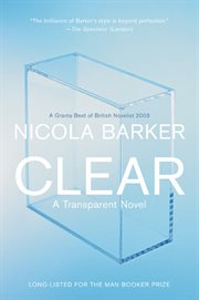 Clear : a transparent novel cover image