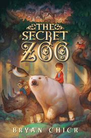 Book Jacket for: The secret zoo