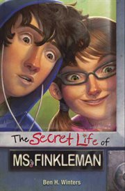The secret life of Ms. Finkleman cover image