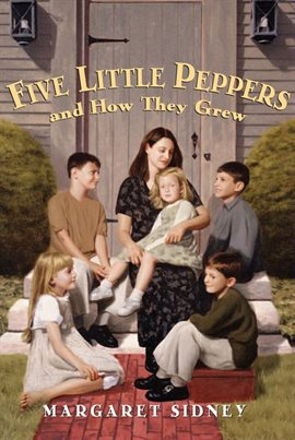 Cover image for Five Little Peppers and How They Grew