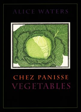 Cover image for Chez Panisse Vegetables