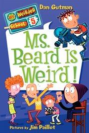 Ms. Beard is weird! cover image