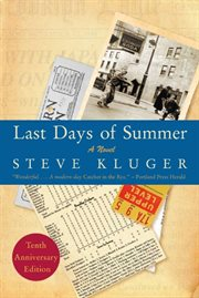 Last days of summer : a novel cover image